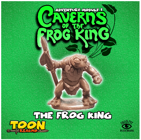 28mm Fantasy: Caverns of the Frog King - The Frog King