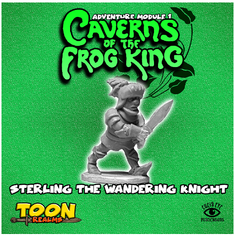 28mm Fantasy: Caverns of the Frog King - Sterling The Wandering Knight