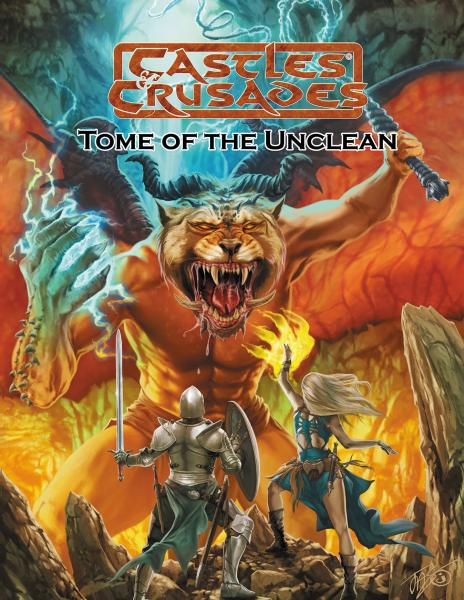 Castles & Crusades RPG: Tome of the Unclean (HC)