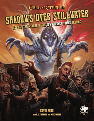 Call Of Cthulhu: Shadows Over Stillwater (HC)