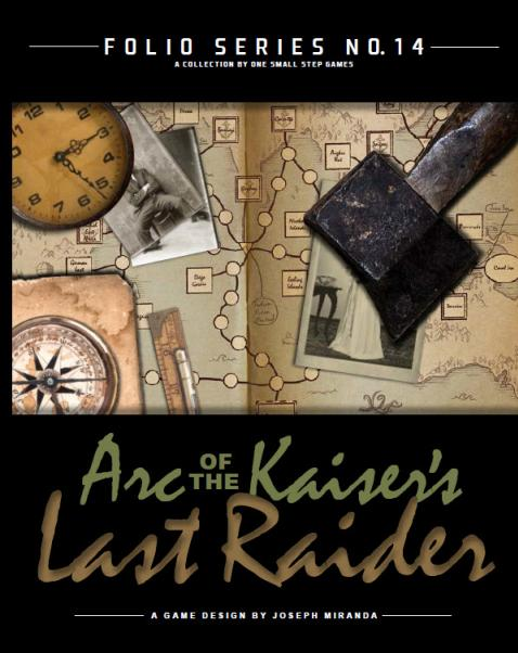 Folio Series: #14 Arc of the Kaiser's Lost Raider