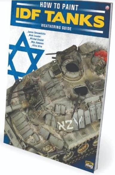 AMMO: Weathering Magazine Special - How to Paint IDF Tanks
