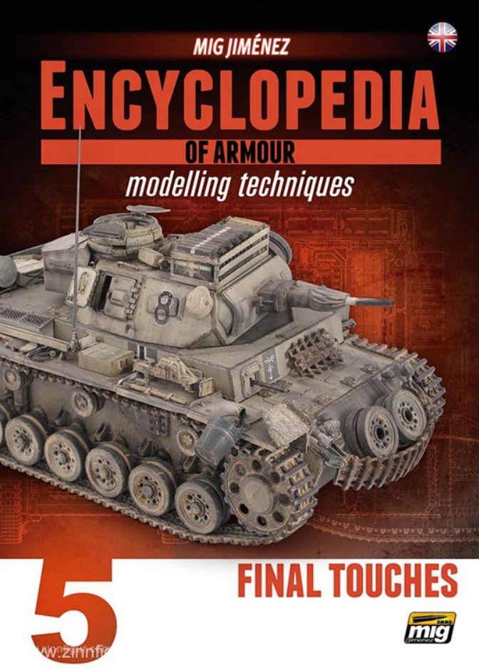 AMMO: Encyclopedia of Armour Modelling Techniques Vol. 5 - Final Touches