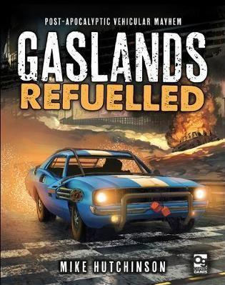 Gaslands: Refuelled (HC)