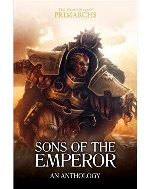 Warhammer 40K Novel: Horus Heresy Primarchs - Sons of the Emperor Anthology