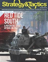 Strategy & Tactics Magazine: #315 Red Tide South