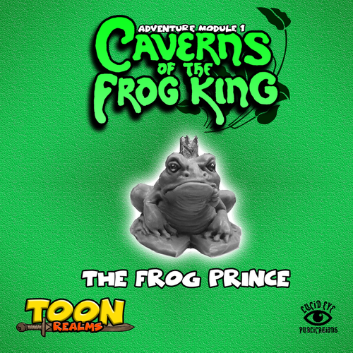28mm Fantasy: Caverns of the Frog King - The Frog Prince