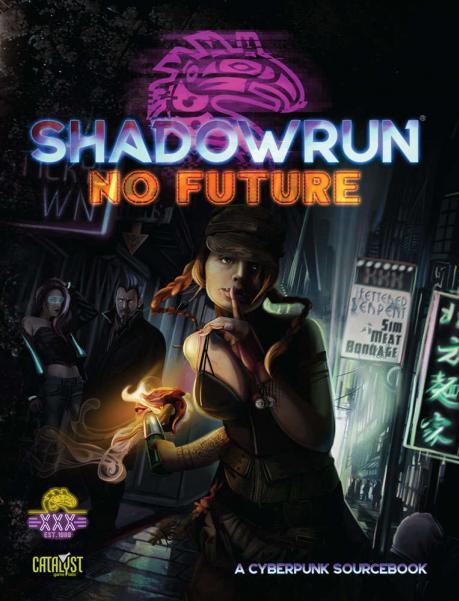 Shadowrun RPG: No Future