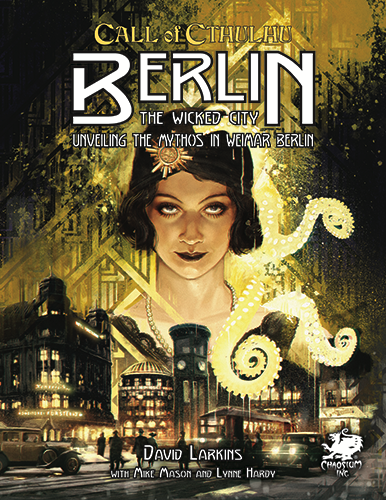 Call Of Cthulhu: Berlin - The Wicked City (HC)