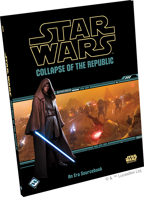 Star Wars RPG: Collapse of the Republic