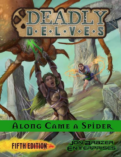 D&D 5th Edition RPG: Deadly Delves - Along Came a Spider (1st Level 5e Adventure)