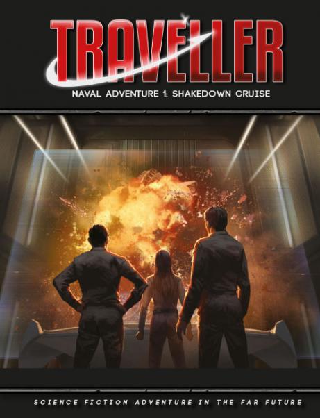 Traveller RPG: Traveller Naval Adventure 1 - Shakedown Cruise