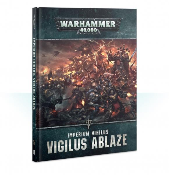 Warhammer 40K: Imperium Nihilius -  Vigilus Ablaze (HC)