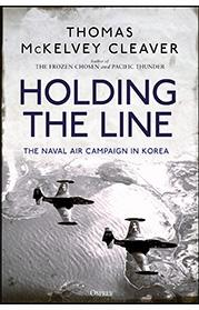 Holding the Line: The Naval Air Campaign in Korea (HC)