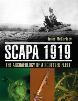 Scapa 1919: The Archaeology of a Scuttled Fleet (HC)