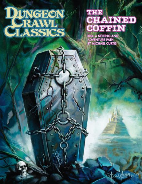 Dungeon Crawl Classics #83: The Chained Coffin (HC)