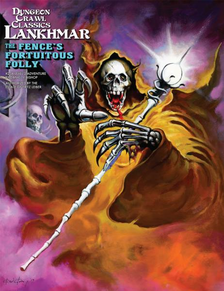 Dungeon Crawl Classics RPG: (Adventure) Lankhmar #2 - The Fence's Fortuitous Folly