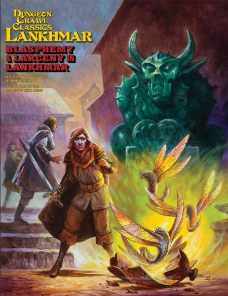 Dungeon Crawl Classics RPG: (Adventure) Lankhmar #5 - Blasphemy & Larceny in Lakhmar