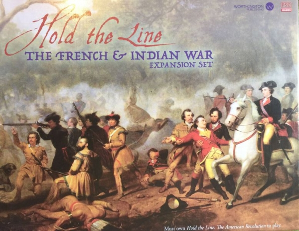 Hold The Line French & Indian Expansion