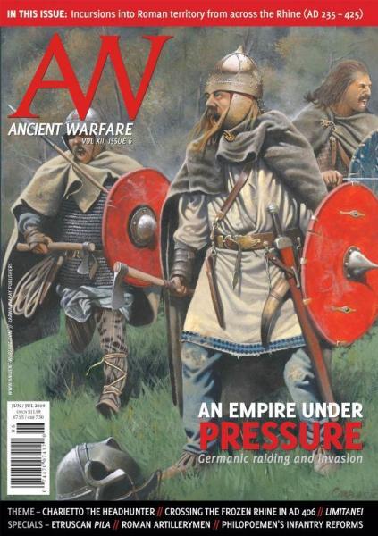 Ancient Warfare Magazine: Volume 12, Issue #6