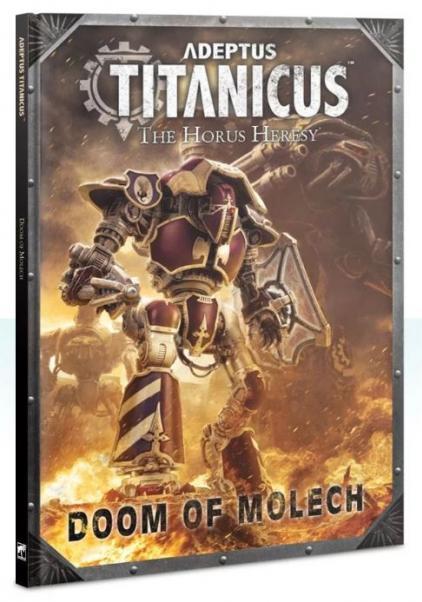 Warhammer 40K: Adeptus Titanicus: Doom of Molech (HC)