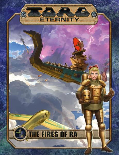 TORG Eternity RPG: The Fires of Ra