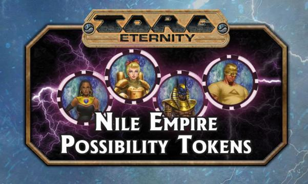 TORG Eternity Nile Empire Possibility Tokens