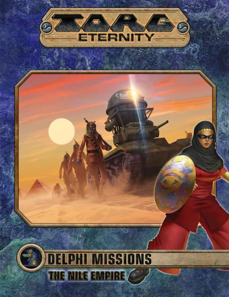 TORG Eternity RPG: Delphi Missions: Nile Empire