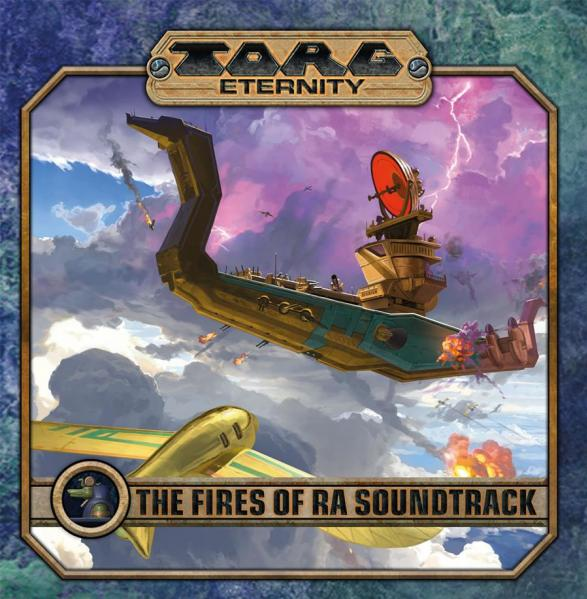 TORG Eternity RPG: The Fires of Ra Soundtrack