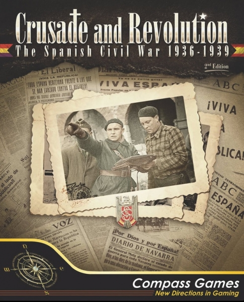 Crusade and Revolution: The Spanish Civil War, 1936-1939 Deluxe Edition (2nd Printing)
