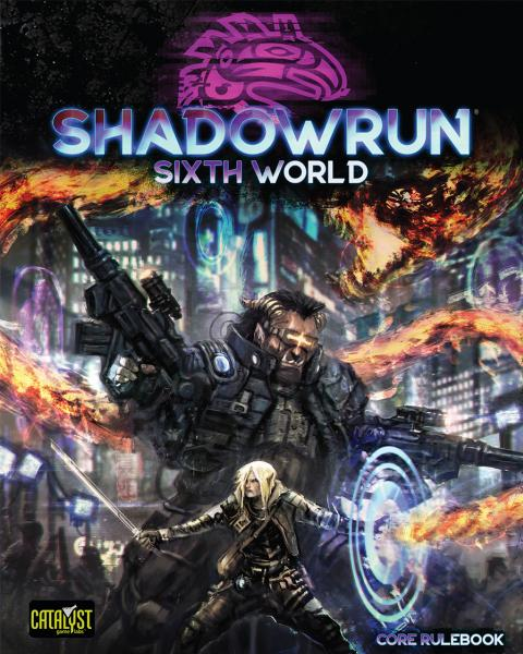 Shadowrun RPG 6th Edition: Core Rulebook