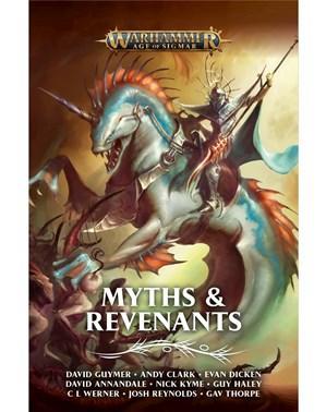 Age of Sigmar Novels: Myths & Revenants (HC)
