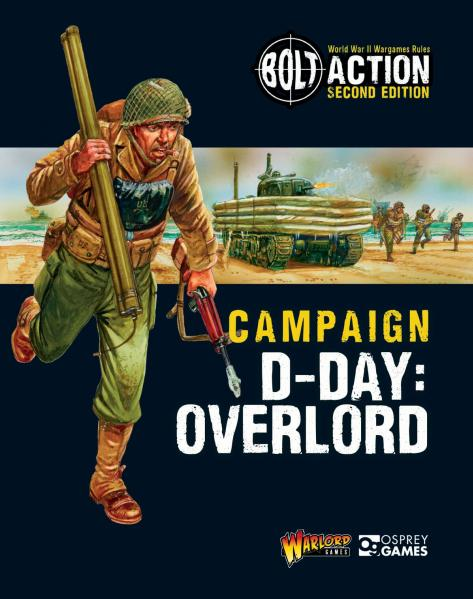 Bolt Action, 2nd Edition: Campaign D-Day: Overlord