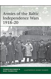 [Elite #227] Armies of the Baltic Independence Wars 1918–20