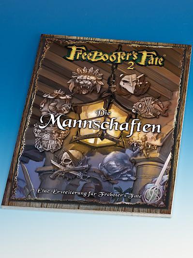 Freebooter's Fate: Die Mannschaften/Crews