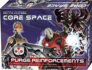 Core Space: Purge Reinforcements