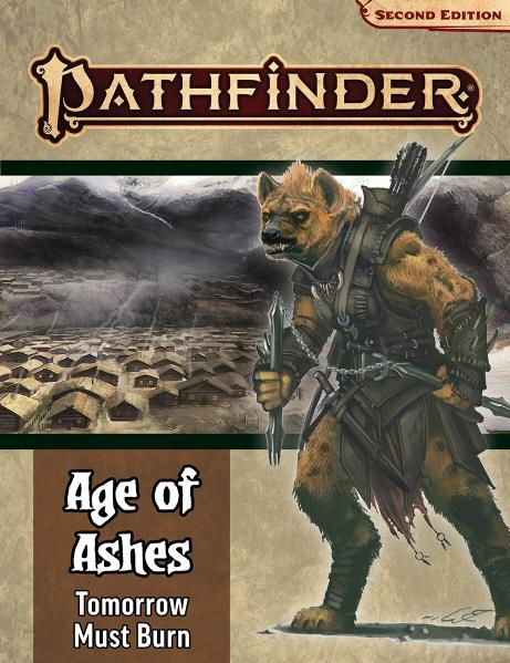 Pathfinder (P2): Pathfinder Adventure Path - Tomorrow Must Burn (Age of Ashes 3 of 6)