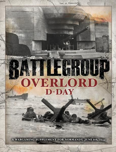 Battlegroup: Battlegroup Overlord - D Day