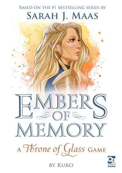 [Osprey Games] Embers of Memory: A Throne of Glass Card Game