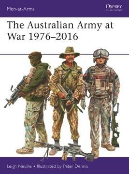 [Men-At-Arms #526] The Australian Army at War 1976–2016
