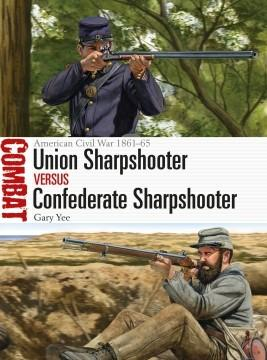 [Combat #41] Union Sharpshooter vs Confederate Sharpshooter