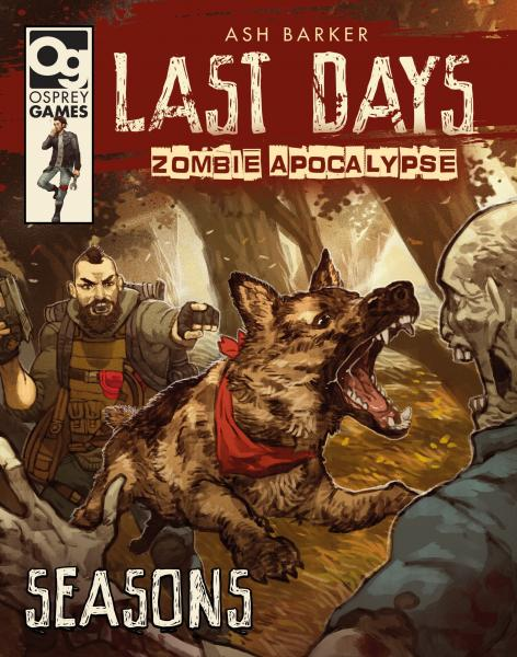 [Osprey Games] Last Days - Zombie Apocalypse: Seasons
