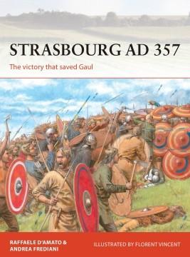 [Campaign #336] Strasbourg AD 357 - The Vctory That Saved Gaul