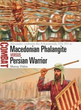 [Combat #40] Macedonian Phalangite vs Persian Warrior