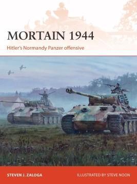 [Campaign #335]  Mortain 1944 - Hitler's Normandy Panzer Offensive