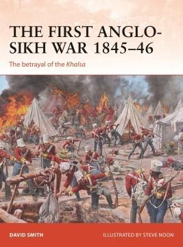 [Campaign #338] The First Anglo-Sikh War 1845–46