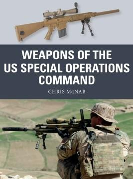 [Weapon #69]  Weapons of the US Special Operations Command