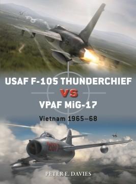 [Duel #95] USAF F-105 Thunderchief vs VPAF MiG-17