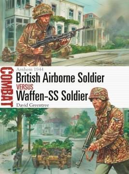 [Combat #42] British Airborne Soldier vs Waffen-SS Soldier