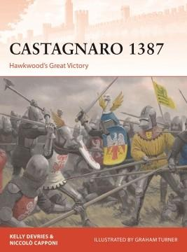 [Campaign #337] Castagnaro 1387 - Hawkwood's Great Victory